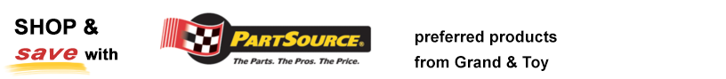 Shop and save with PartSource preferred products from Grand & Toy