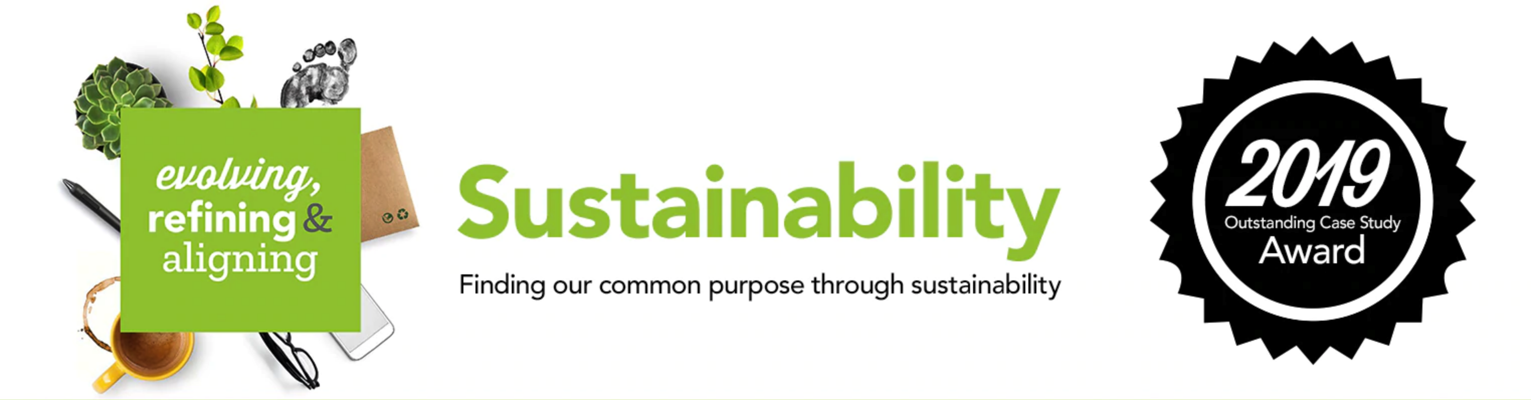 Sustainability: Finding our common purpose through sustainability