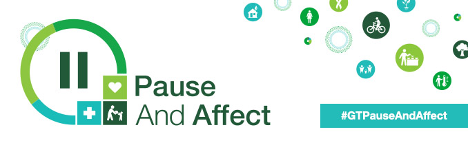 Pause And Affect, #GTPauseAndAffect