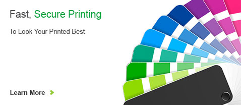 Fast, Secure Printing. To Look Your Printed Best